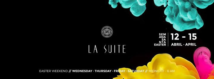 Easter Weekend at La Suite Club