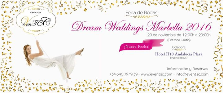 Feria De Bodas ' Dream Weddings Marbella 2016'