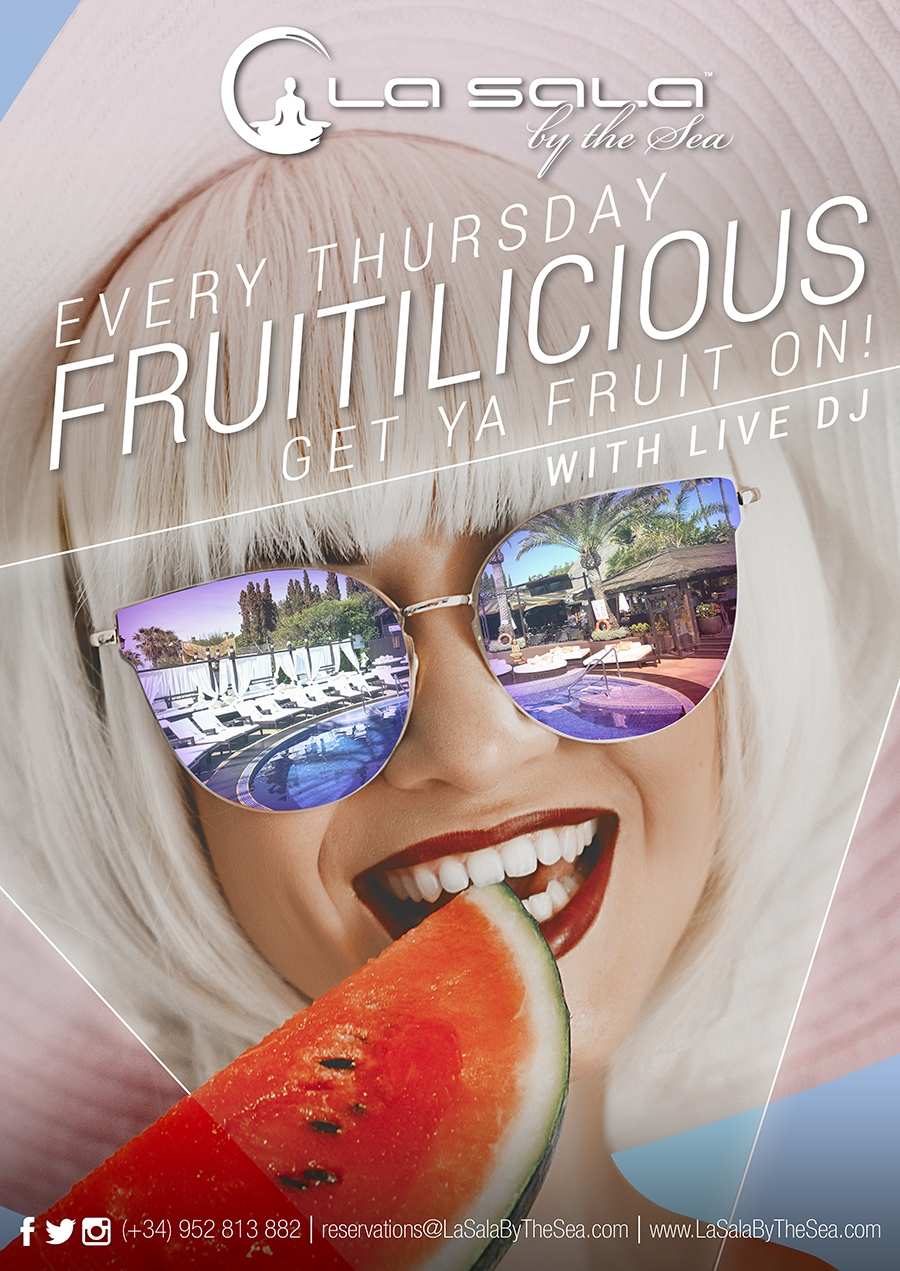 Fruitilicious Thursday's at La Sala By The Sea