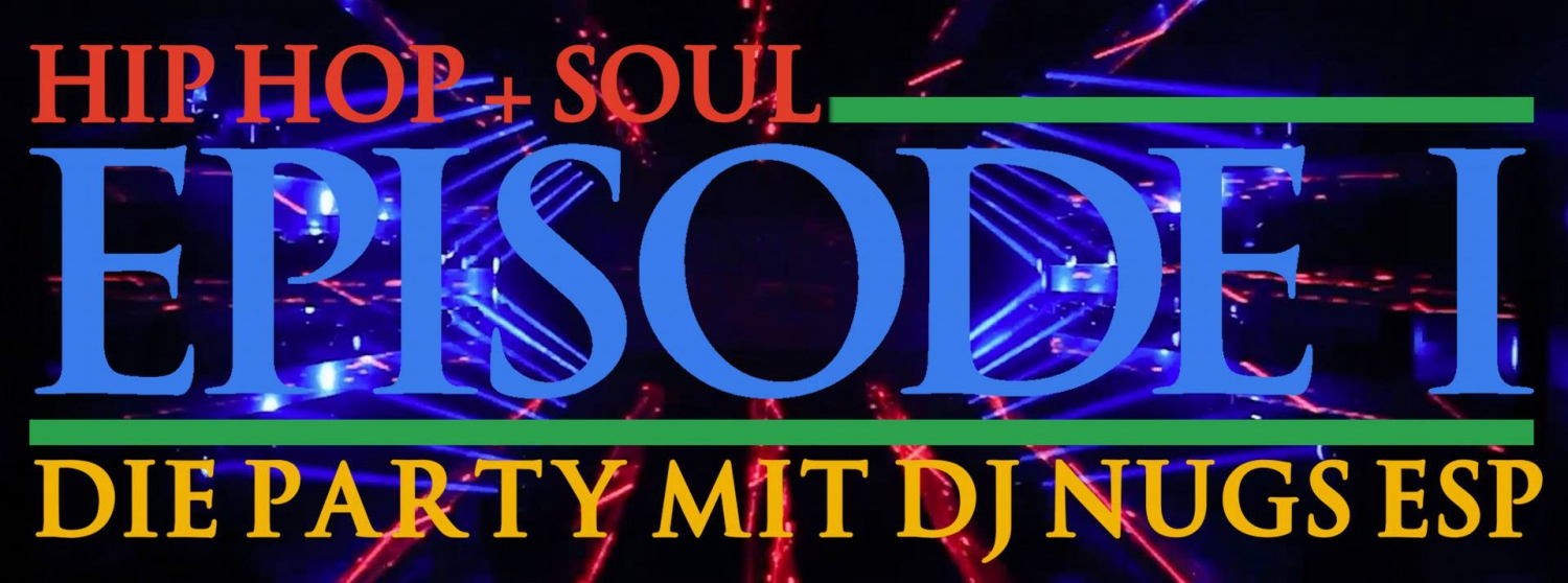 Hip Hop and Soul Party with DJ NUGS ESP