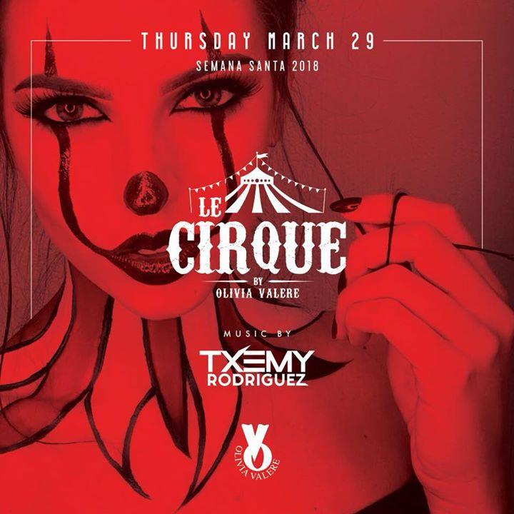 LE CIRQUE • March 29