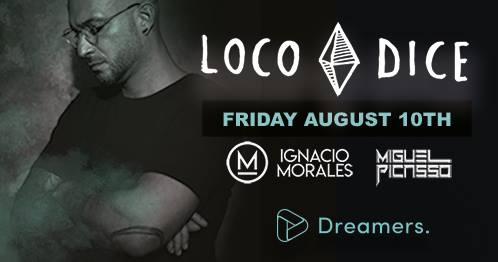 Loco Dice at Dreamers