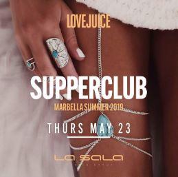 Love Juice Supper Club @ La Sala