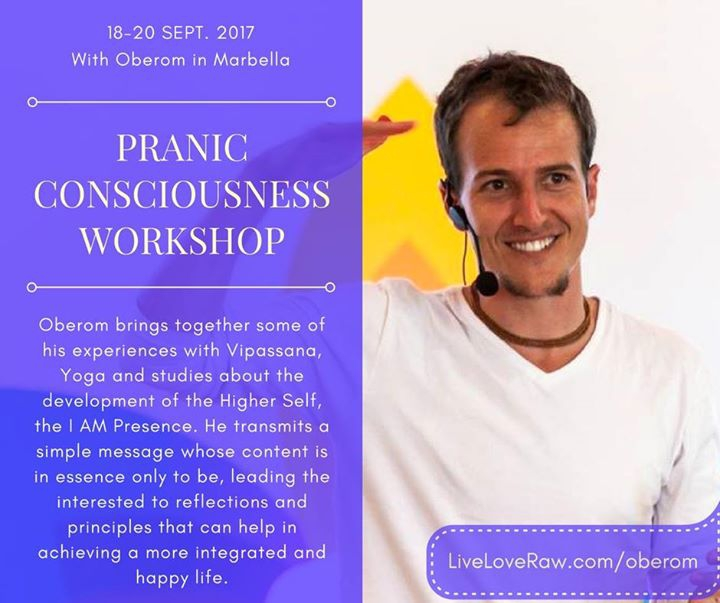 Marbella - Pranic Consciousness Workshop with Oberom, 18-20 Sept