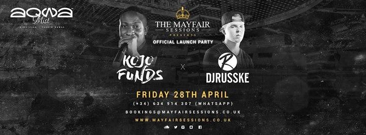 Mayfair Sessions presents: Kojo Funds & DJ Russke | Aqwa Mist