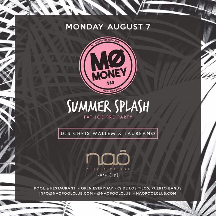 Mo Money $$$ Summer Splash