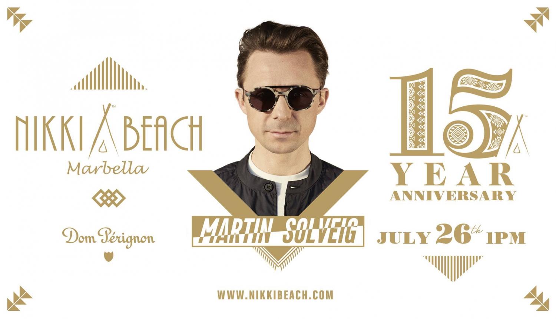 Nikki Beach 15th Anniversary - Martin Solveig