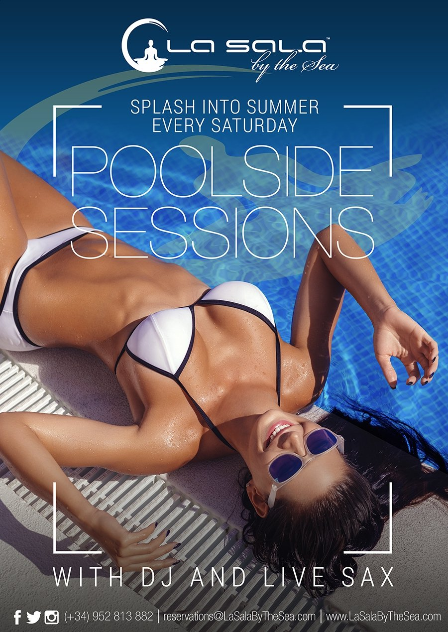 Pool Side Sessions Saturday's at La Sala By The Sea