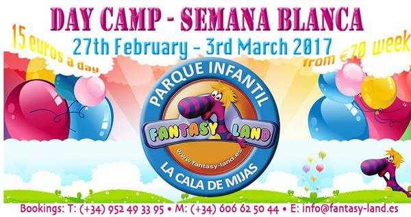 Semana Blanca Day Camp Fantasy Land La Cala