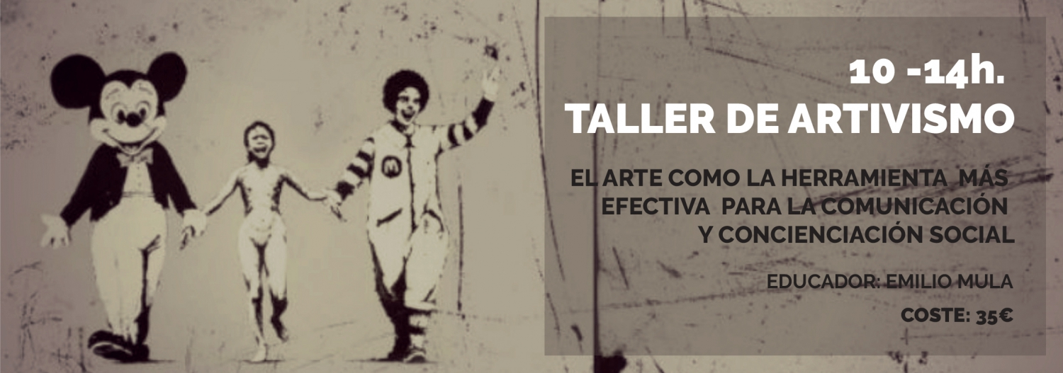 Taller de ARTivismo / ARTivism Workshop