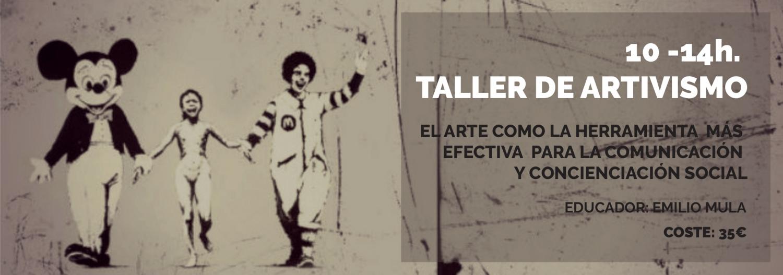 Taller de ARTivismo / ARTivism Workshop