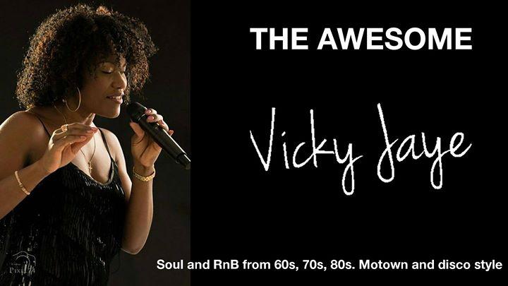 The Awesome Vicky Jaye live