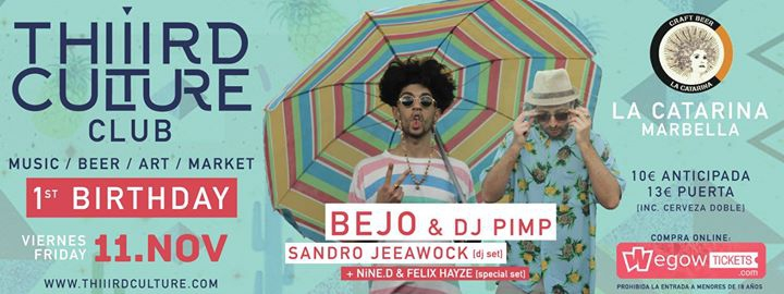 THiRD Culture 1st BiRTHDAY w/ Bejo & DJ Pimp