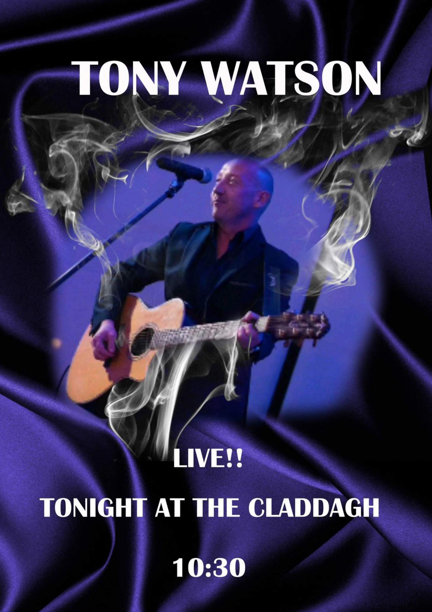 Tony Watson Live at The Claddagh Irish Music Bar