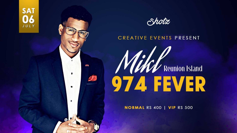 974 FEVER - MIKL at Shotz