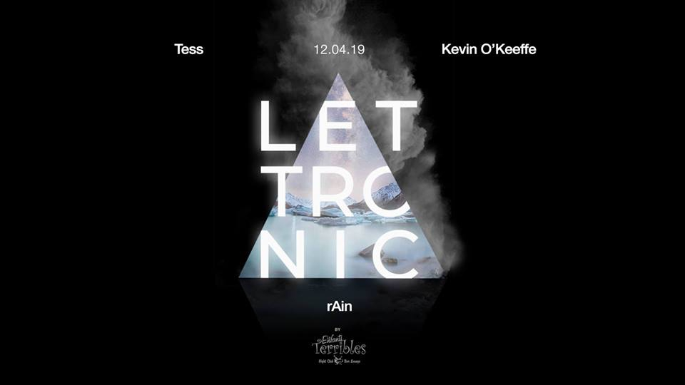 A LET Tronic - Tess/Rain/Kevin O'Keeffe at Les Enfants Terribles