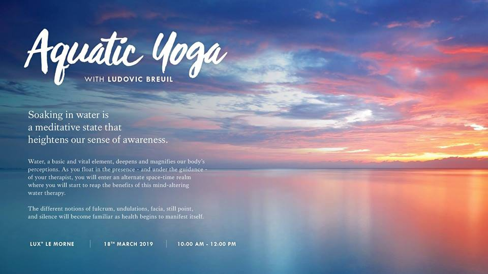 Aquatic Yoga with Ludovic Breuil at Lux* Le Morne