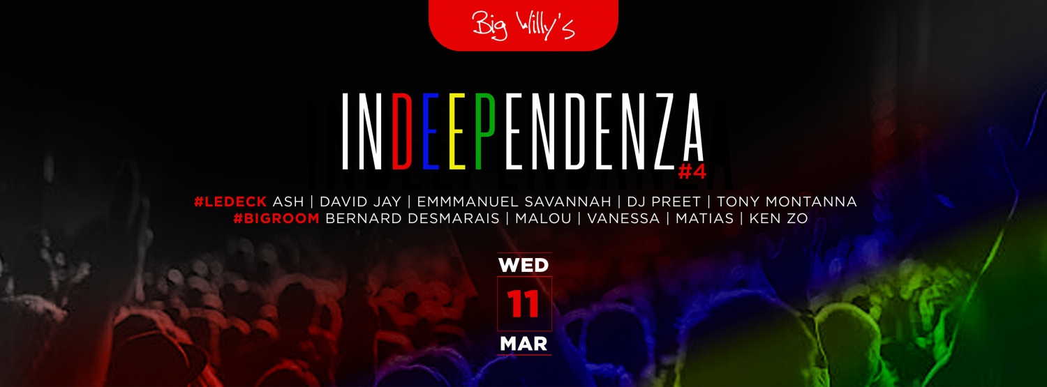 Big Willy's presents InDEEPendenZa #4