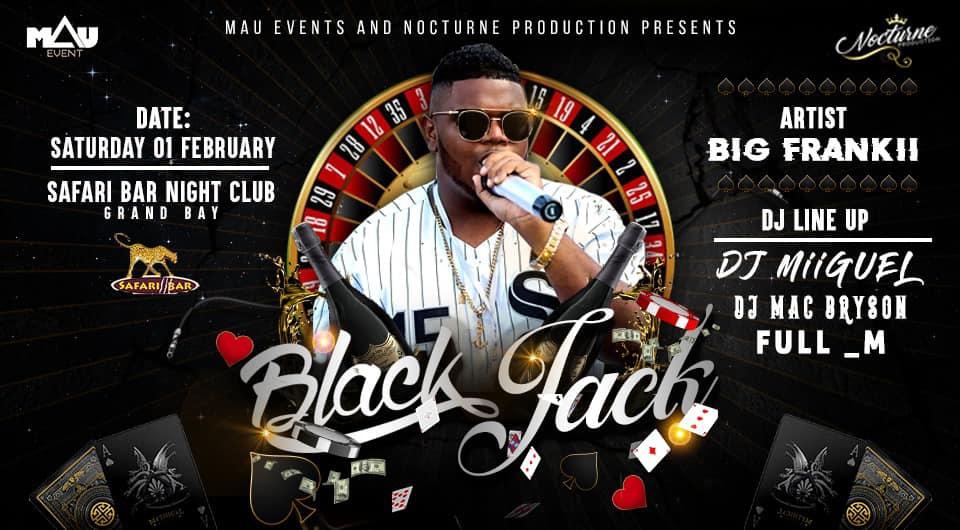 BLACK JACK 2020 X BIG FRANKII