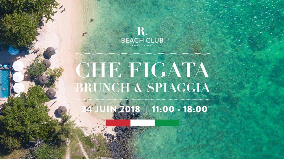 Che Figata Brunch & Spiaggia at R Beach Club 24 Jun