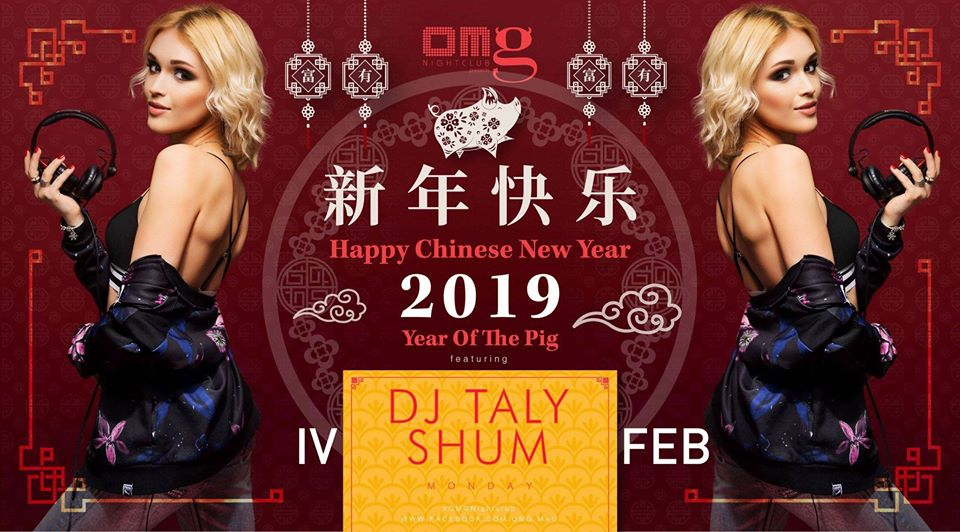 Chinese New YEAR AT OMG Feat. DJ TALY SHUM