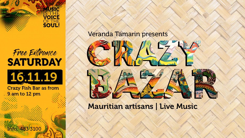 CRAZY BAZAR - Veranda Tamarin!