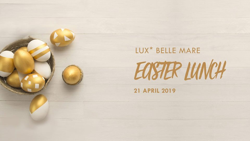 Easter Lunch at Lux* Belle Mare