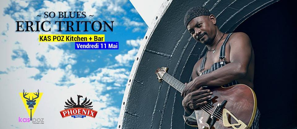 Eric Triton // So Blues // Kas Poz // Vendredi Live
