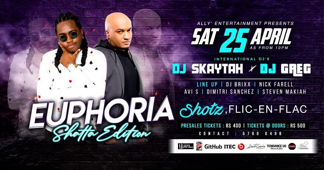 Euphoria (Shatta Edition) Dj Skaytah X Dj Greg