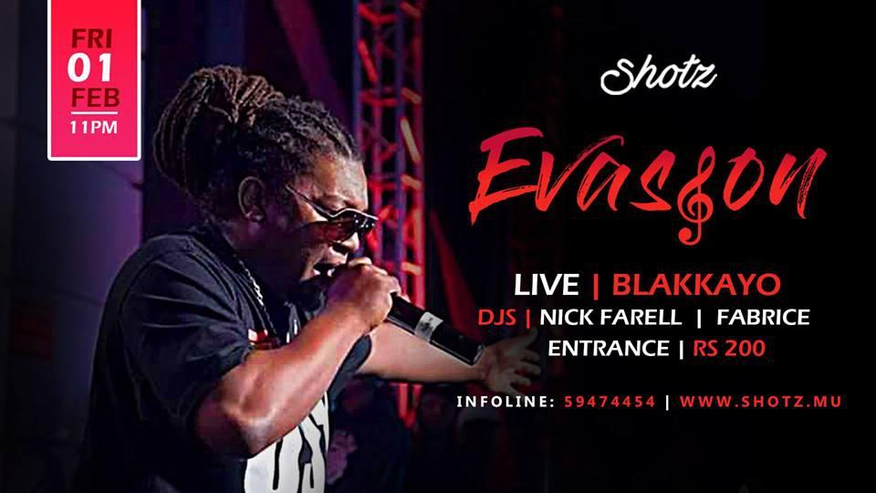 Evasyon Mizikal Avek Blakkayo / 1 Fev En Live au SHOTZ