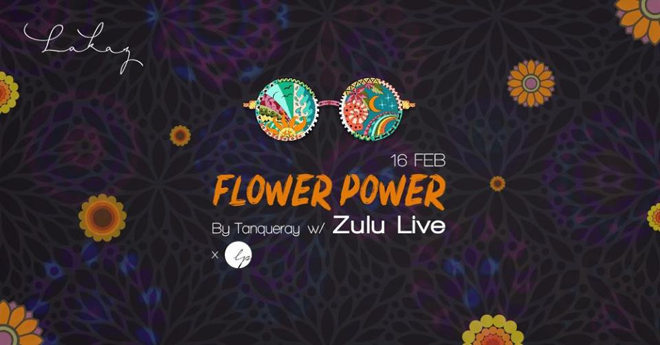 Flower Power by Tanqueray w/ Zulu Live x LP at Lakaz Cascavelle