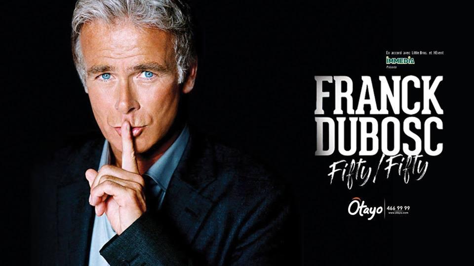 Franck Dubosc FIFTY FIFTY