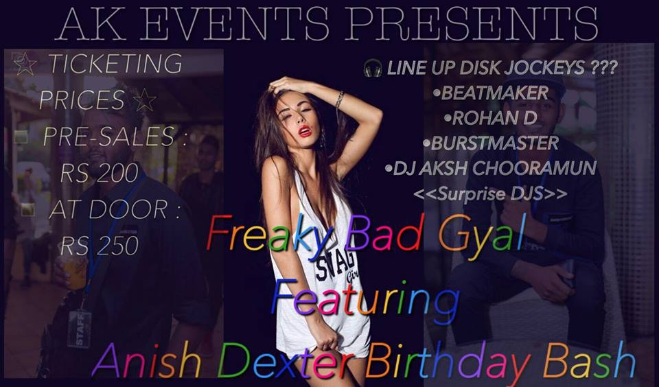 Freaky Bad Gyal Featuring Anish Dexter Birthday Bash