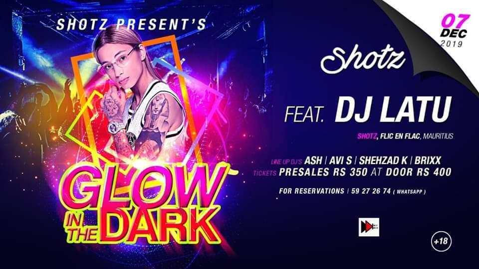 Glow in the dark Ft DJ LATU at Shotz