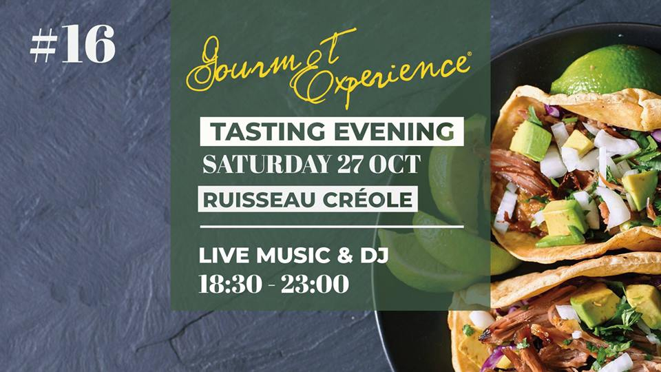 Gourmet Experience Edition 16 - Ruisseau Creole