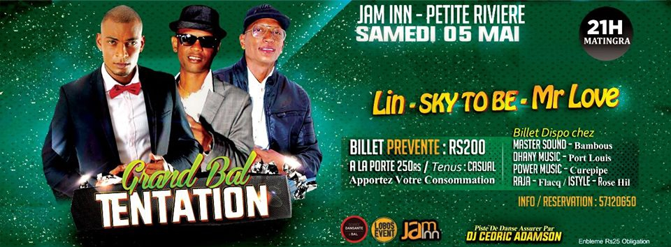 Grand Bal Tentation avec Sky To Be , Mr Love & Lin