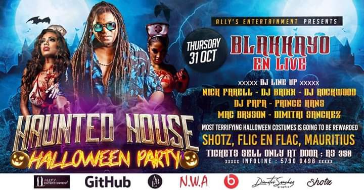 Haunted House X Halloween Party At Shotz with Blakkayo Live