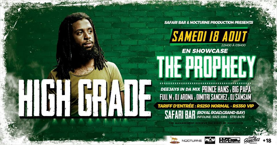 ☆ High Grade x The Prophecy ☆ at Safari Bar
