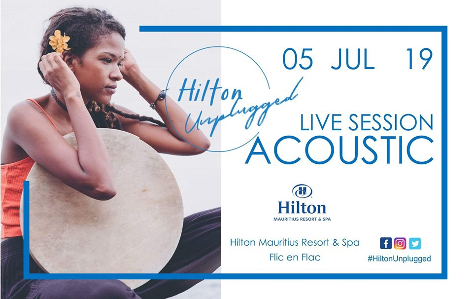 Hilton Unplugged ft Emelyne Marimootoo