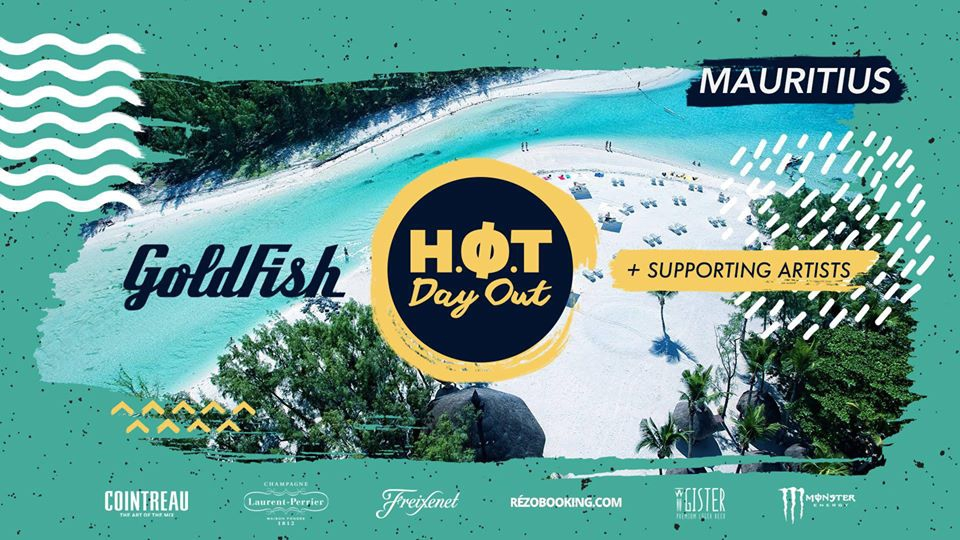 HOT Day Out ft. GoldFish Live at Ile aux Cerfs