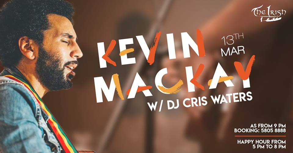 Kevin Mackay / 13th March / The Irish
