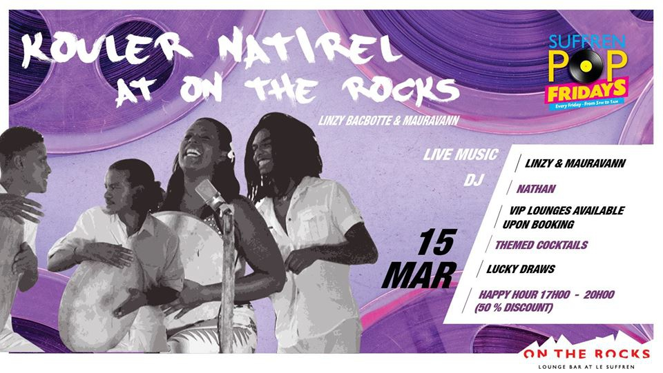 Kouler Natirel at On The Rocks!