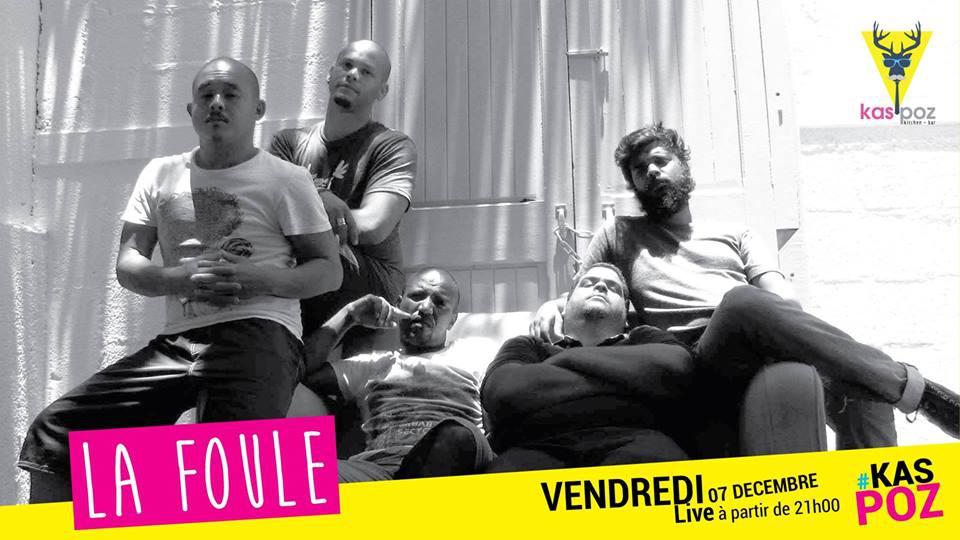La Foule Vendredi Live Kas Poz