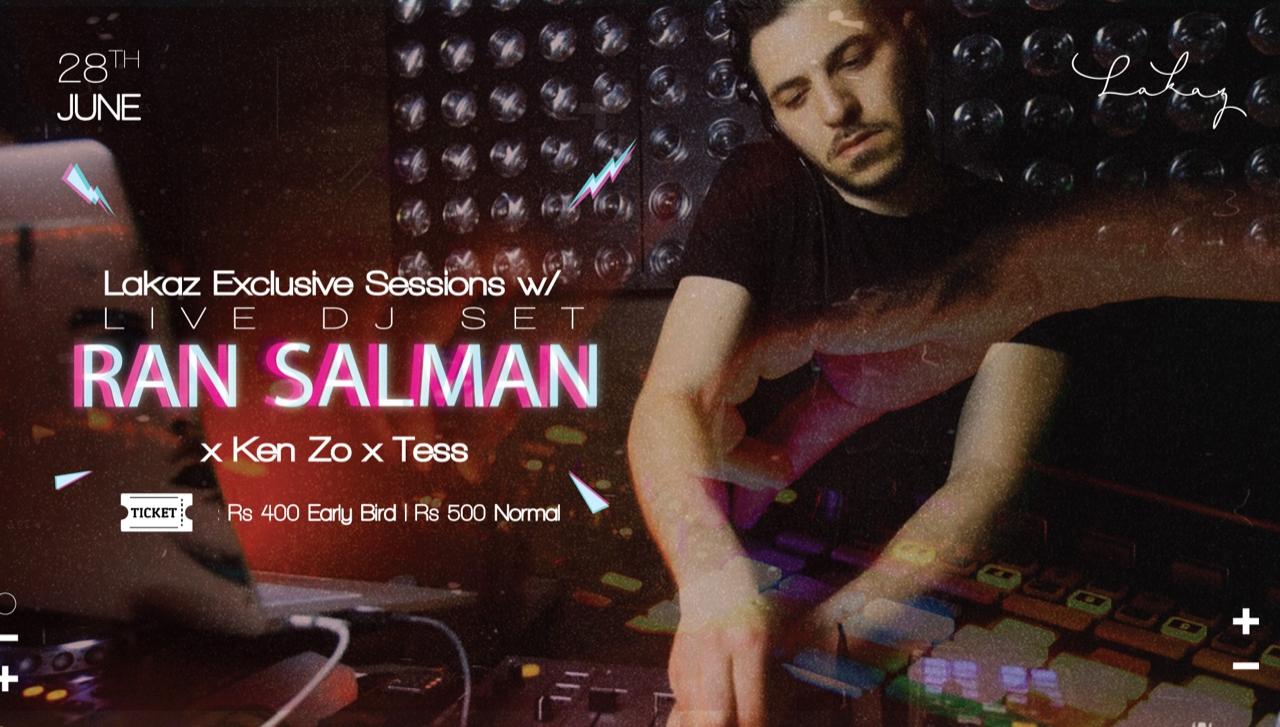 Lakaz Exclusive Sessions w/ Ran Salman x Ken Zo x Tess