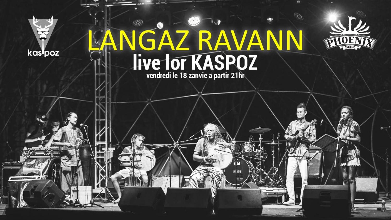 Langaz Ravann // Vendredi Live // Kas Poz