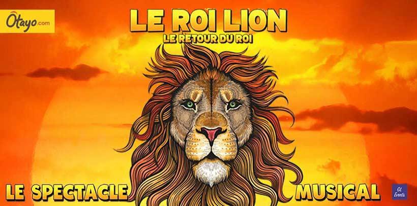 Le Roi Lion - Le Spectacle Musical