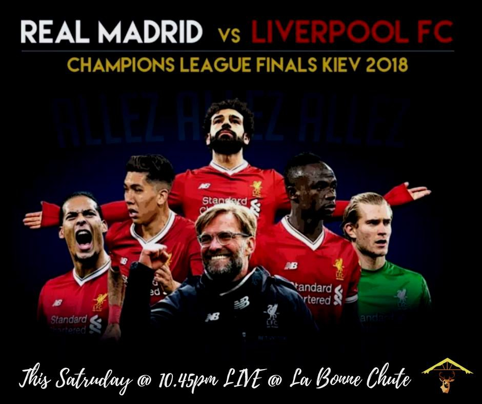 Liverpool vs real madrid live at la bonne chute