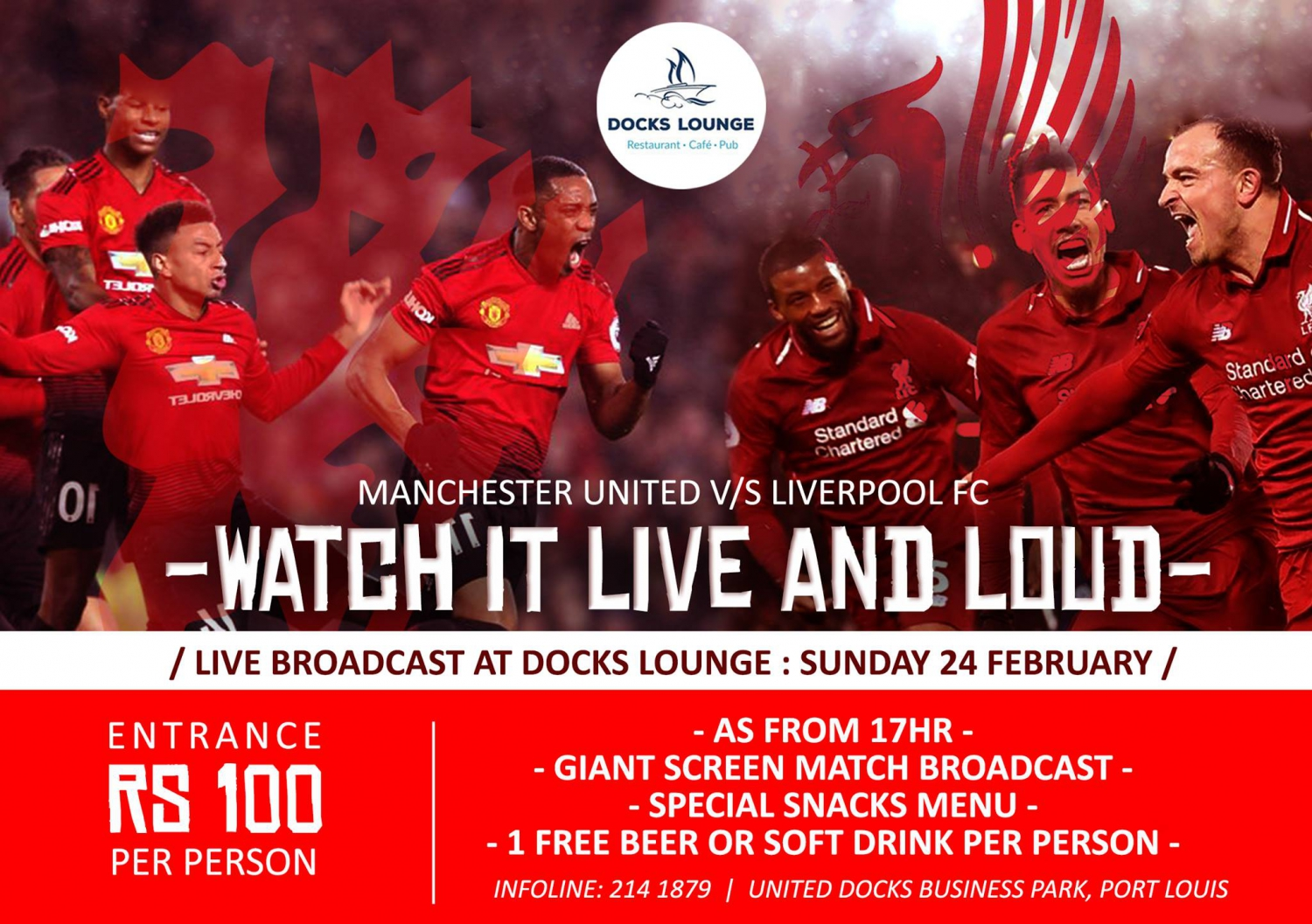 Manchester United v/s Liverpool at Docks Lounge