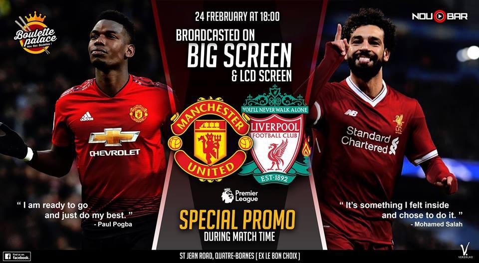Manchester Unites VS Liverpool at Boulette Palace