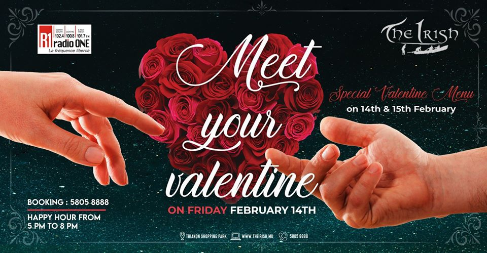 Meet your Valentine 14th Feb The Irish Radio One